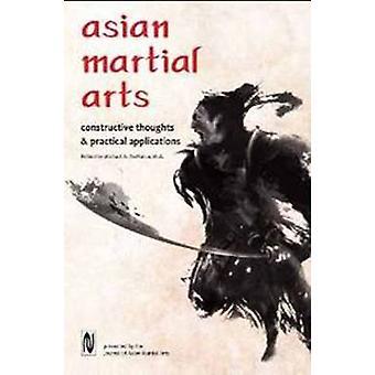 Arts martiaux asiatiques - pensées constructives et Applications pratiques