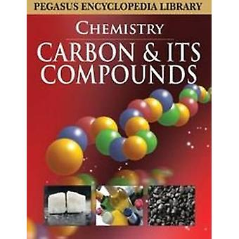 Carbon and Its Compounds by Pegasus - 9788131912539 Book