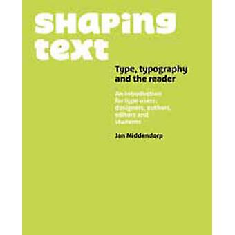 Shaping Text by BIS Publishers - Jan Middendorp - 9789063692230 Book