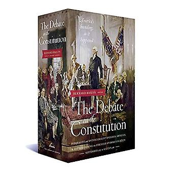 The Debate on the Constitution: Federalist and Antifederalist Speeches, Articles (Library of America)