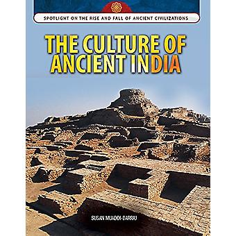 The Culture of Ancient India by Susan Nichols - 9781477789209 Book