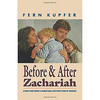 Before and after Zachariah: A True Story about a Family and a Different Kind of Courage