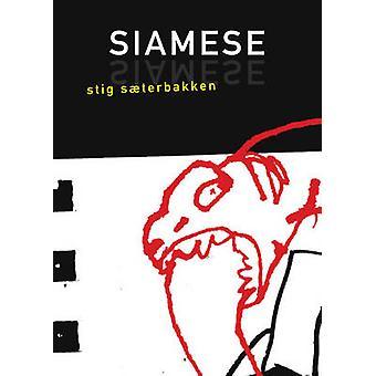 Siamese by Stig Saeterbakken - Stokes Schwartz - 9781564783257 Book