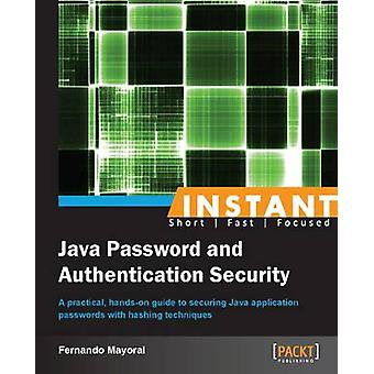Instant Java Password and Authentication Security by Mayoral & Fernando