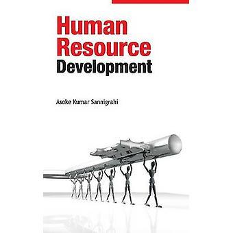 Human Resource Development by Sannigrahi & A.K.