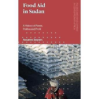 Food Aid in Sudan by Susanne Jaspars