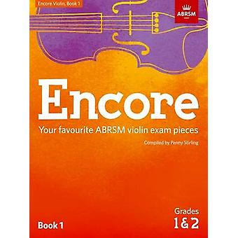 Encore Violin Book 1 Grades 1  2 by Penny Stirling
