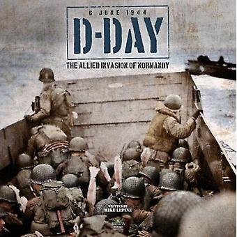 D Day by Mike Lepine