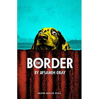 Border by Afsaneh Gray
