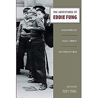 Eventyrene til Eddie Fung: Chinatown gutt, Texas Cowboy, krigsfange