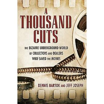 A Thousand Cuts by Dennis BartokJeff Joseph