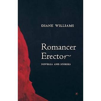 Romancer Erector by Williams & Diane