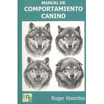 KNS Ediciones Canine Behavior Manual (Dogs , Training Aids , Behaviour)