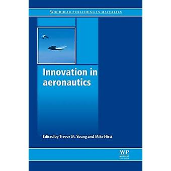 Innovation in Aeronautics by Young & Trevor M.