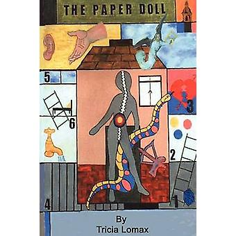 The Paper Doll by Lomax & Tricia