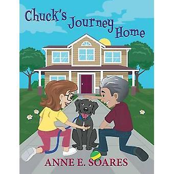 Chucks Journey Home by Soares & Anne E.