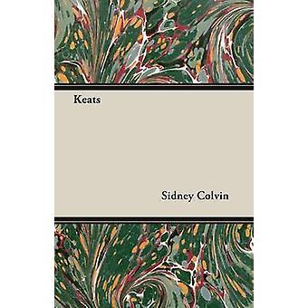 Keats by Colvin & Sidney