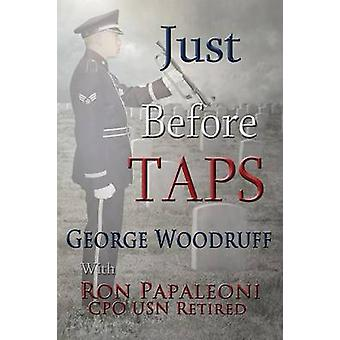 Just Before Taps by Woodruff & George