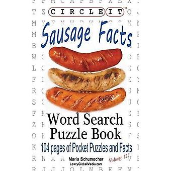 Circle It Sausage Facts Word Search Puzzle Book by Lowry Global Media LLC