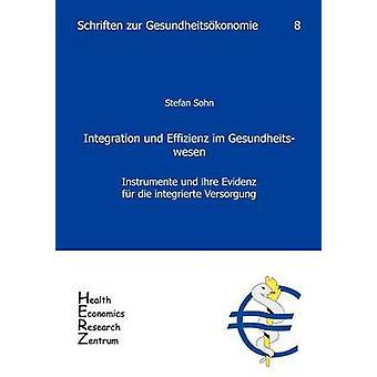 Integration und Effizienz im Gesundheitswesen by Sohn & Stefan