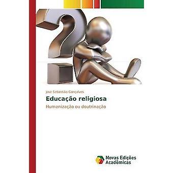 Educao religiosa by Gonalves Jos Sebastio