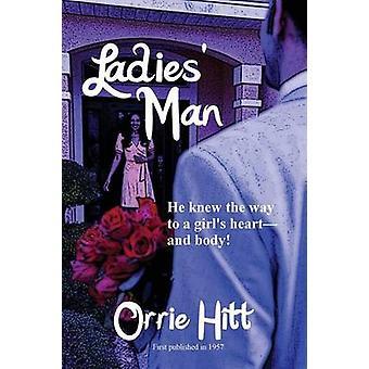 Ladies Man by Hitt & Orrie