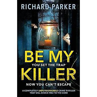 Follow You A completely UNPUTDOWNABLE crime thriller with nailbiting mystery and suspense by Parker & Richard