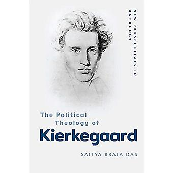 Political Theology of Kierkegaard by Saitya Das