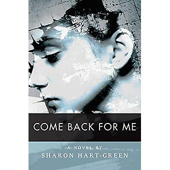 Come Back for Me by HartGreen & Sharon