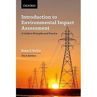 Introduction to Environmental Impact Assessment - A Guide to Principle
