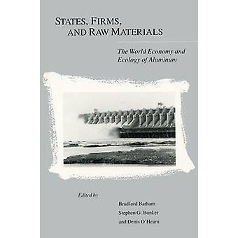 States - Firms and Raw Materials - World Economy and Ecology of Alumin
