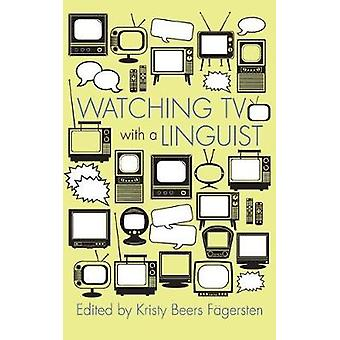 Watching TV with a Linguist by Kristy Beers Fagersten - 9780815634935