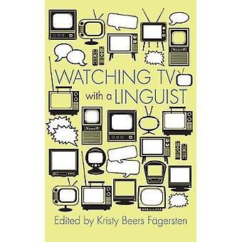 Assistindo TV com um linguista por Kristy Beers Fagersten - 9780815634935