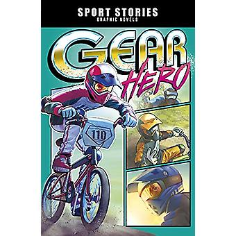 Gear Hero by Jake Maddox - 9781474784184 Book