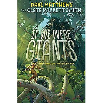 If We Were Giants by Dave Matthews - 9781484778715 Book