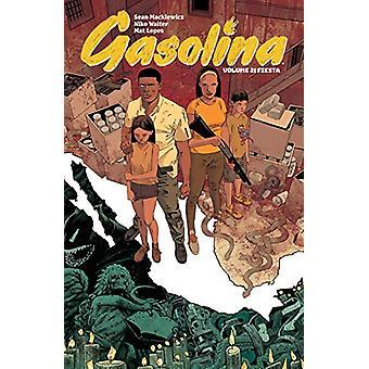 Gasolina Volume 2 by Sean Mackiewicz - 9781534308640 Book