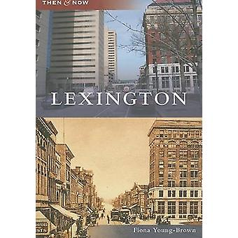 Lexington by Fiona Young-Brown - 9780738554471 Book