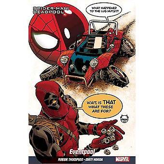 Spider-man/deadpool Vol. 8 - Road Trip by Robbie Thompson - 9781846539