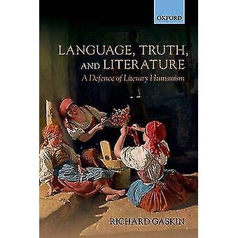 Sprog sandheden og litteratur af Richard Gaskin