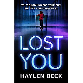 Lost You by Haylen Beck - 9781911215615 Book