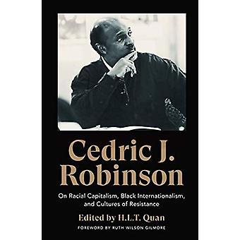 Cedric J. Robinson - Om raskapitalism - Svart internationalism - en