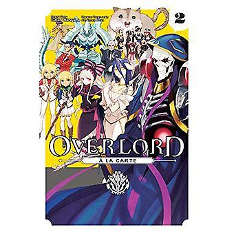 Overlord a la Carte - Vol. 2 by Kugane Maruyama - 9781975358945 Book