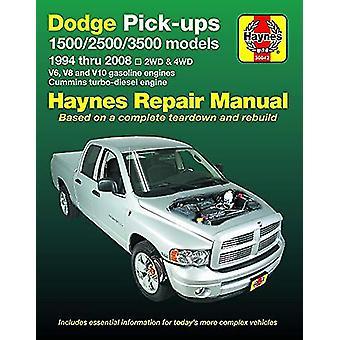 Dodge Pick-Ups 1500 - 2500 & 3500 Models - 1994 Thru 2008 Haynes