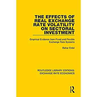 The Effects of Real Exchange Rate Volatility on Sectoral Investment -