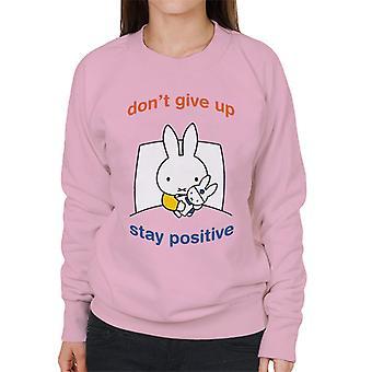 Miffy Dont Ge upp Stanna Positiva Kvinnor & s Sweatshirt