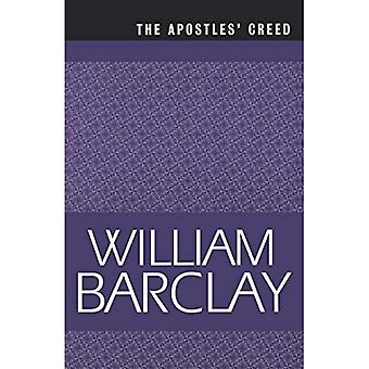 Apostles, the Creed (William Barclay Library)