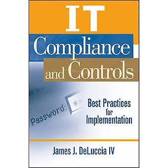 IT-vaatimustenmukaisuus ja valvonta - Jamen täytäntöönpanon parhaat käytännöt