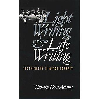الكتابة الخفيفة وكتابة الحياة -- التصوير الفوتوغرافي في السيرة الذاتية من قبل تيموت