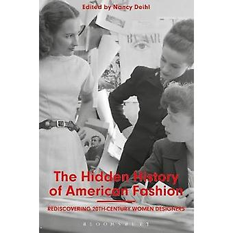 The Hidden History of American Fashion - Rediscovering 20th-century Wo