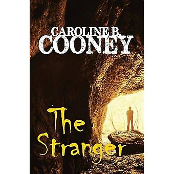 The Stranger by Caroline B. Cooney - 9781504035576 Book